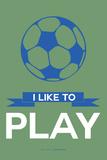 I Like to Play 3 Plastskilt av  NaxArt