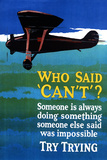 Who Said Can't - Try Trying - Airplane Flying Poster Targa di plastica di  Lantern Press
