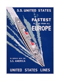 S.S. United States, Fastest to and from All Europe, United States Lines Advertisement, C.1955 ジクレープリント
