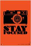 Stay Focused Poster Poster von  NaxArt