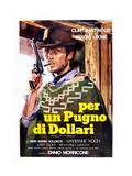 A Fistful of Dollars (aka Per Un Pugno Di Dollari) Posters