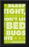 Sleep Tight, Don't Let The Bedbugs Bite (green & white) Posters by John Golden