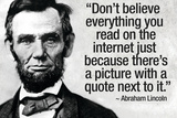 Don't Believe the Internet Lincoln Humor Poster Opspændt lærredstryk