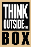 Think Outside the Box Poster Plakater