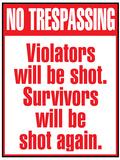 No Tresspassing Sign Art Print Poster Fotografía
