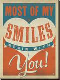 Most of My Smiles Begin With You Stretched Canvas Print by  Anderson Design Group