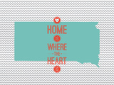 Home Is Where The Heart Is - South Dakota Plakater