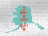 Home Is Where The Heart Is - Alaska Trykk på strukket lerret