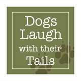 Dogs Laugh with their Tails Print by Hugo Wild