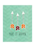 Make it Happen Poster von Linda Woods