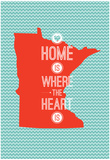 Home Is Where The Heart Is - Minnesota Plakater