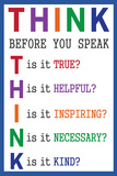 Think before You Speak Stretched Canvas Print