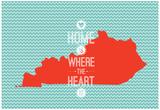 Home Is Where The Heart Is - Kentucky Bilder