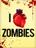 I Heart Zombies Art Poster Print Posters