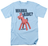 Gumby - Wanna Ride Shirts