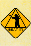 Beat it 2 Sign Plakater