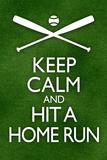 Keep Calm and Hit a Home Run Baseball Julisteet