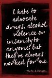 Hunter S. Thompson Drugs Violence Insanity Poster