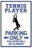 Tennis Player Parking Only Kunstdrucke