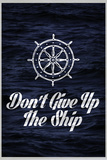 Don't Give Up The Ship Stampe