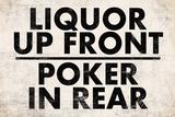 Liquor Up Front Poker In Rear Distressed Bar Láminas