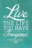 Thoreau Live The Life You Have Imagined Quote Kunstdruck