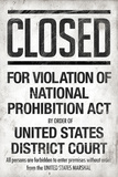 Prohibition Act Closed Notice Plakater