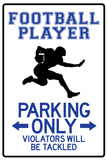 Football Player Parking Only Posters
