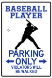 Baseball Player Parking Only Poster