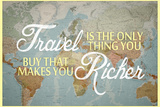 Travel Makes You Richer Kunstdruck