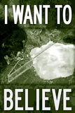 Area 51 I Want To Believe Poster