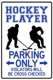 Hockey Player Parking Only Kunstdruck