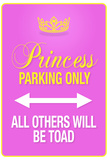 Princess Parking Only Pink Poster