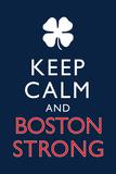 Keep Calm and Boston Strong Kuvia