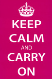 Keep Calm and Carry On, Magenta 高品質プリント