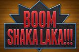 Boom Shaka Laka Foto