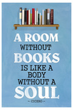 A Room Without Books Cicero Quote Stampa