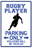 Rugby Player Parking Only Sign Affiche