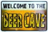 Welcome Beer Cave Blikskilt