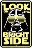 Bright Side Blechschild