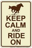 Keep Calm And Ride On Placa de lata
