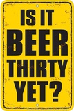 Beer Thirty Blikskilt