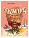 Istanbul Turkey and the Near East, Fly by Clipper, Pan American World Airways Art