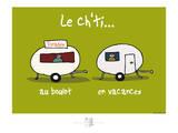 Adé l'chicon - Le Ch'ti au travail et en vacances Posters par Sylvain Bichicchi