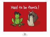Coq-Ô-Rico - Hard to be french Posters par Sylvain Bichicchi