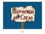 Broutch - Bienvenue en Corse Affiches par Sylvain Bichicchi