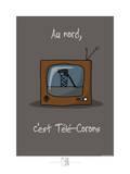 Adé l'chicon - Télé-corons Poster par Sylvain Bichicchi