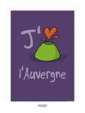I Lov'ergne - J'aime l'Auvergne Posters par Sylvain Bichicchi