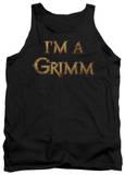 Tank Top: Grimm - I'm A Grimm Tank Top