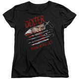 Womens: Dexter - Blood Never Lies T-shirts